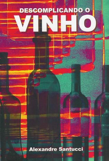Descomplicando o vinho