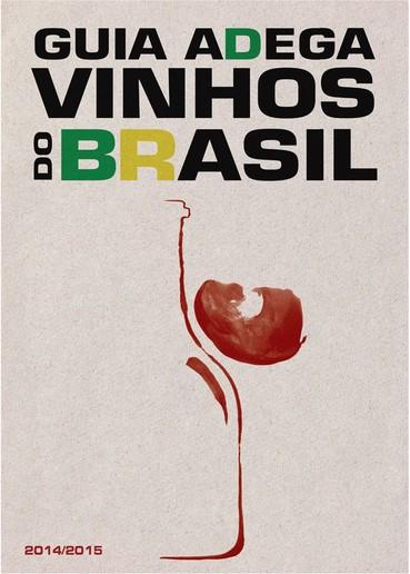 Guia ADEGA – Vinhos do Brasil 2014/2015